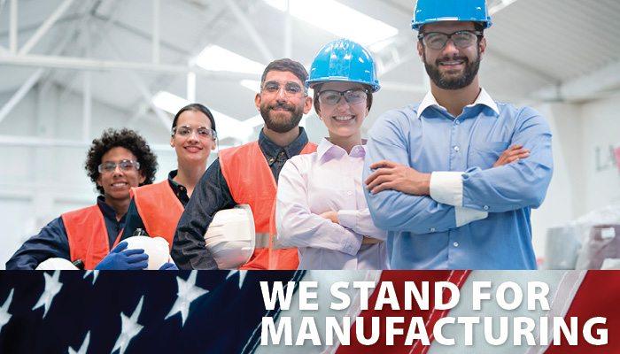 We Stand For Manufacturing